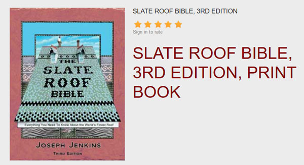 Beautiful Slate Roof Bible, 3rd Edition